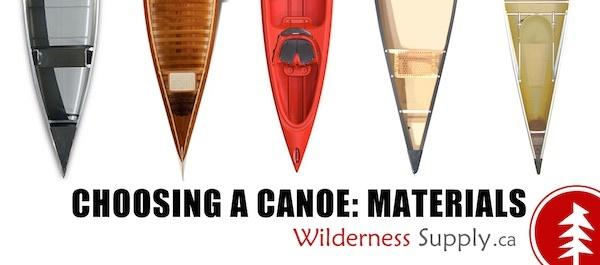 Wilderness Supply - Choosing a Canoe: Materials
